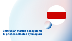Supporting Belarus and the Belarusian startup ecosystem: 10 pitches selected by Imaguru