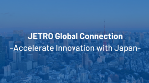 Presented by JETRO : Pitch program by Japanese municipality, corporations and startups
