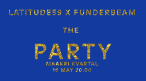 Latitude59 x Funderbeam – The Party