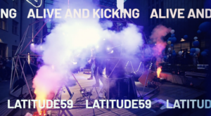 Latitude59 Official Afterparty: Alive and Kicking
